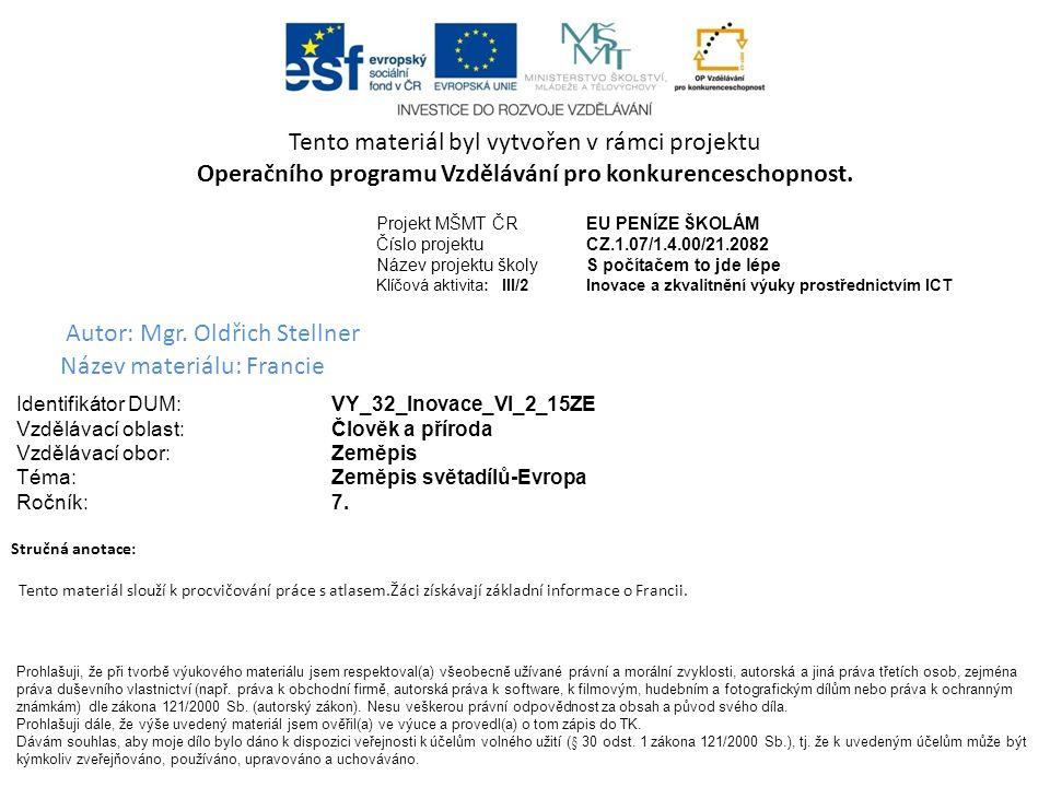Operačního programu Vzdělávání pro konkurenceschopnost.
