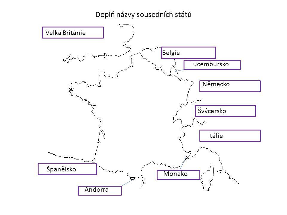 Doplň názvy sousedních států