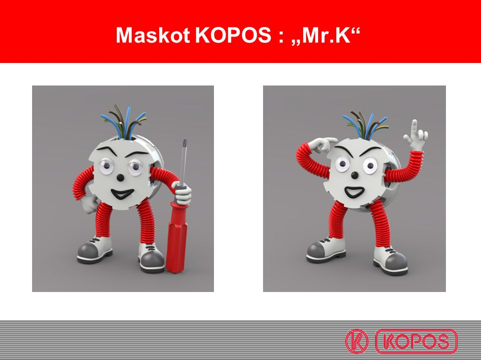 "Maskot KOPOS : ""Mr.K"