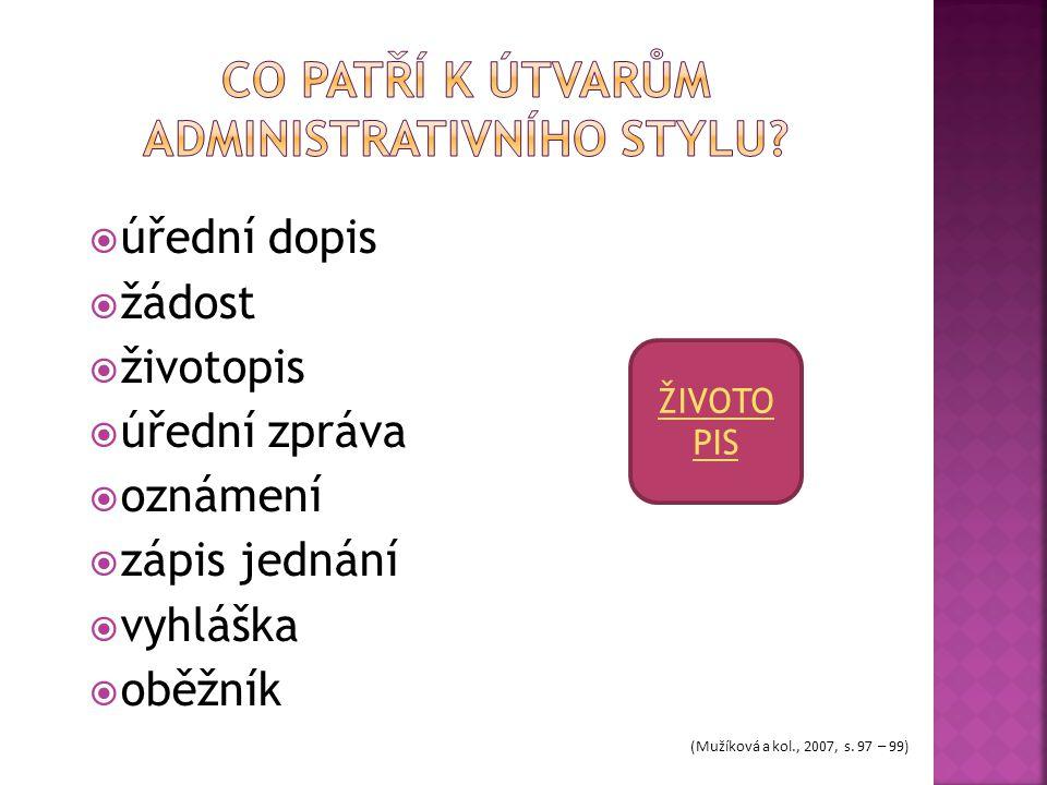 co patří k útvarům administrativního stylu