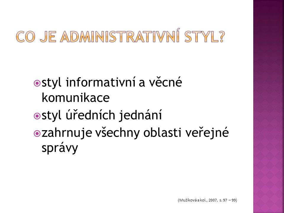 Co je administrativní styl
