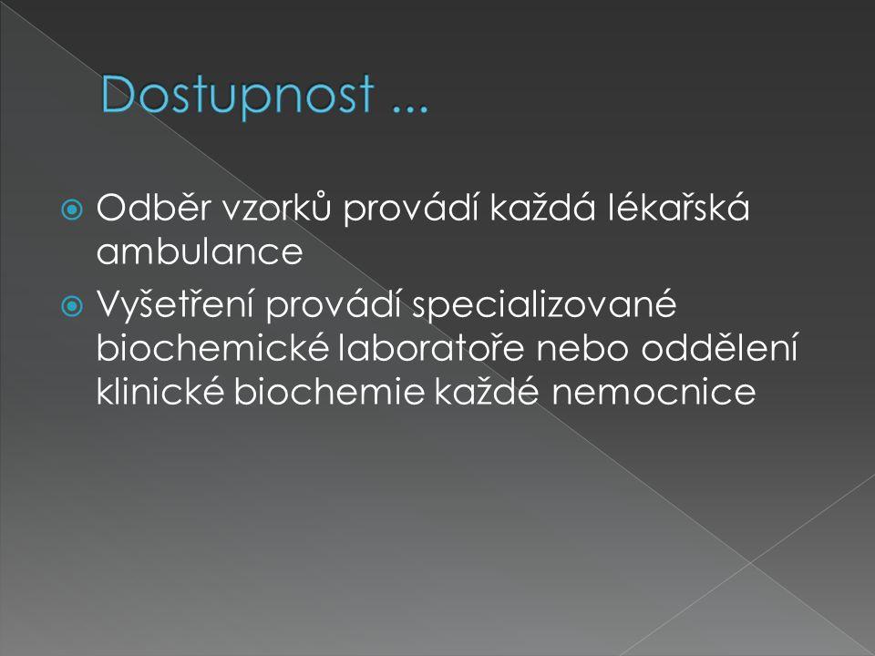 Dostupnost ... Odběr vzorků provádí každá lékařská ambulance