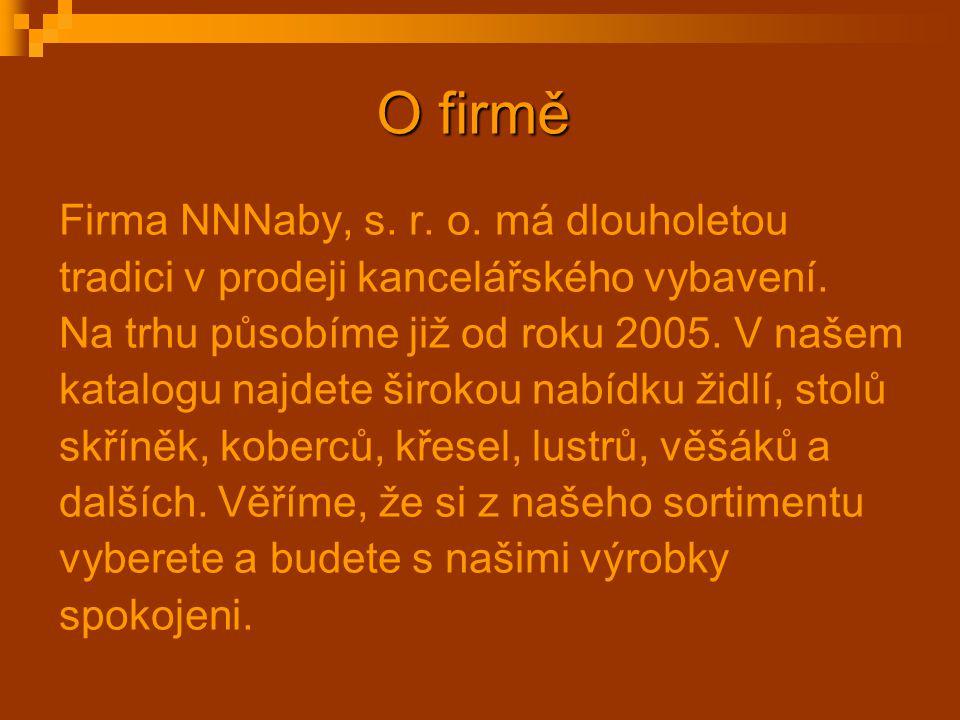 O firmě Firma NNNaby, s. r. o. má dlouholetou