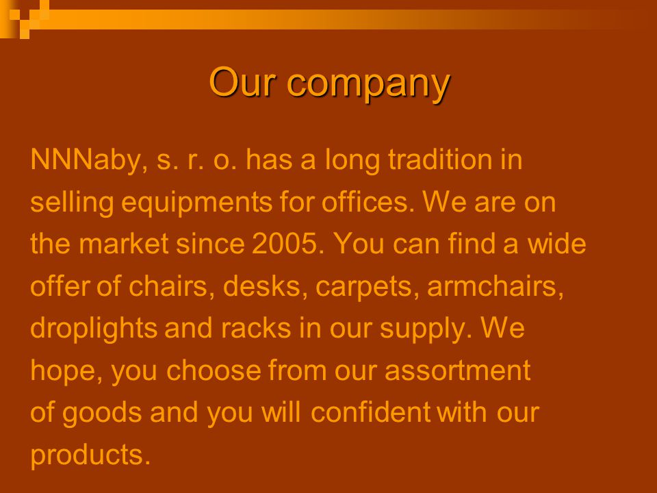 Our company NNNaby, s. r. o. has a long tradition in