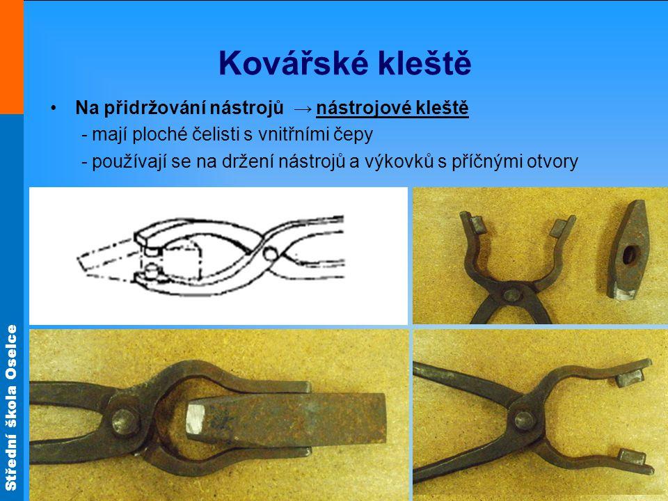 Kovářské kleště Na přidržování nástrojů → nástrojové kleště