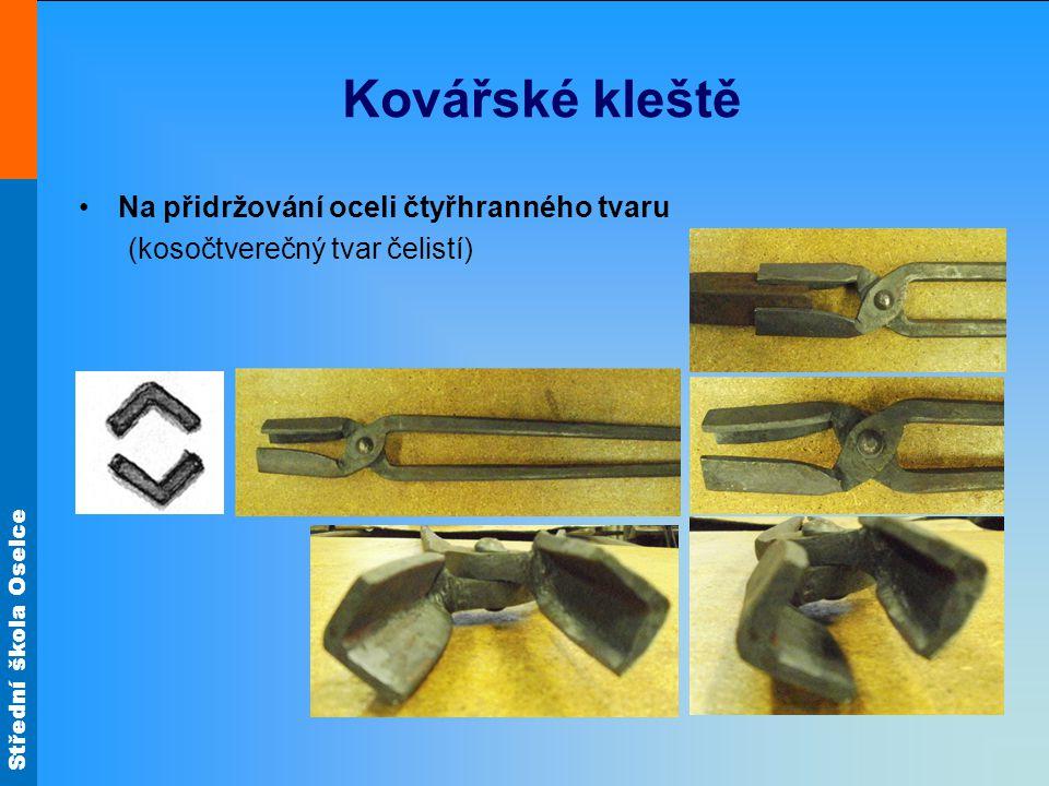 Kovářské kleště Na přidržování oceli čtyřhranného tvaru