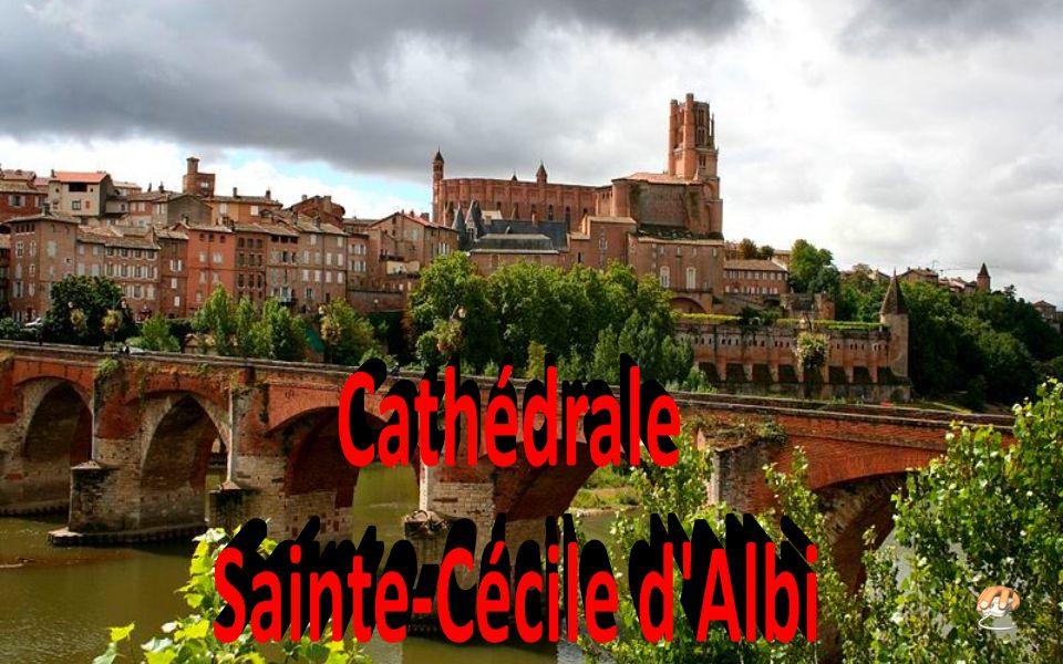 Cathédrale Sainte-Cécile d Albi