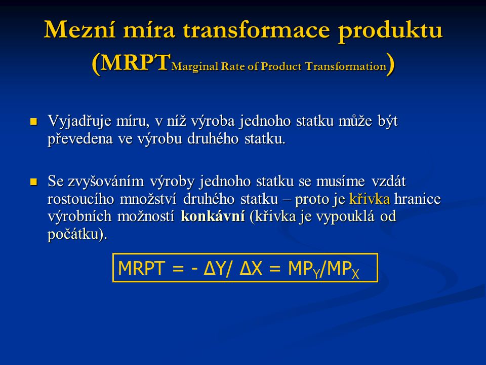 Mezní míra transformace produktu (MRPTMarginal Rate of Product Transformation)
