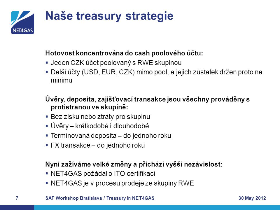 Naše treasury strategie