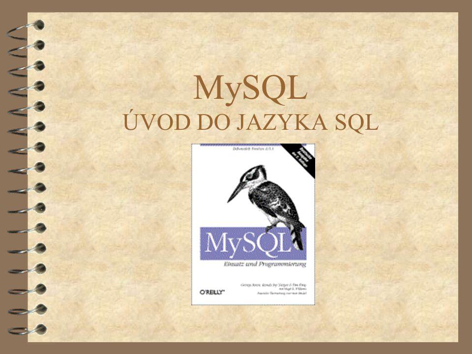 MySQL ÚVOD DO JAZYKA SQL
