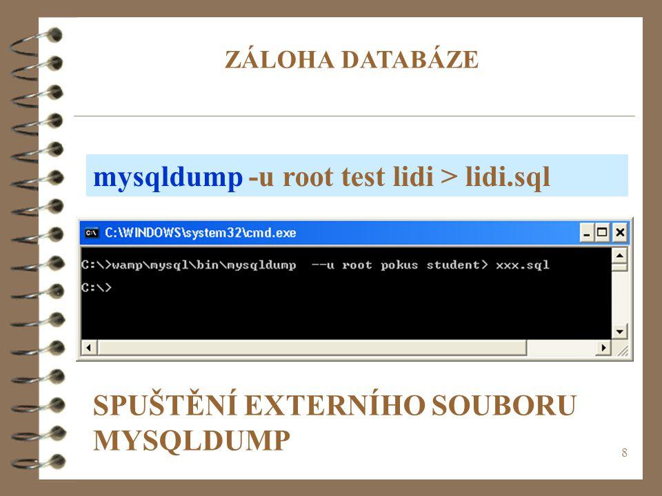 mysqldump -u root test lidi > lidi.sql