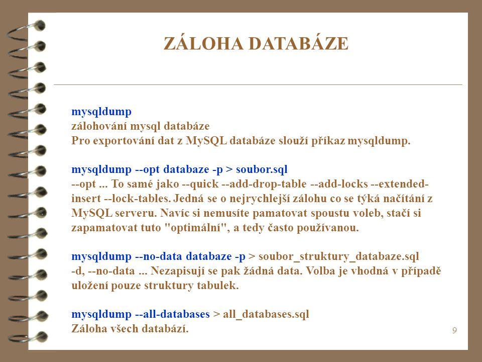 ZÁLOHA DATABÁZE mysqldump zálohování mysql databáze