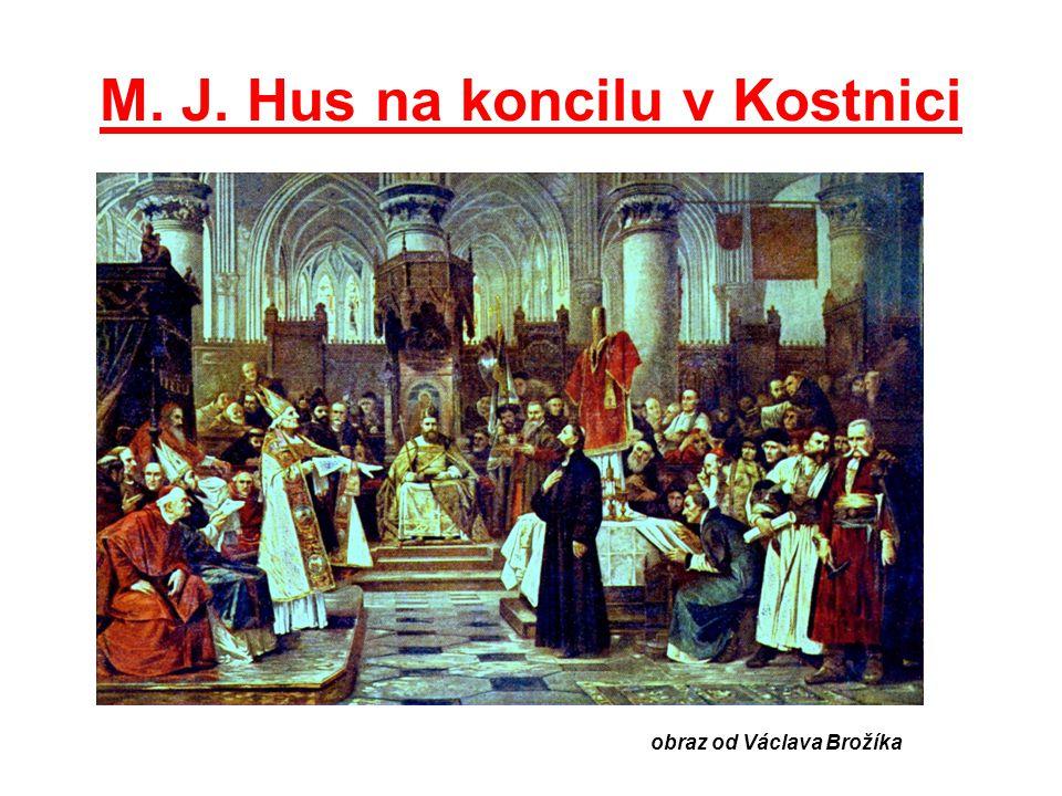 M. J. Hus na koncilu v Kostnici