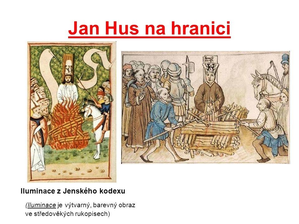 Jan Hus na hranici Iluminace z Jenského kodexu