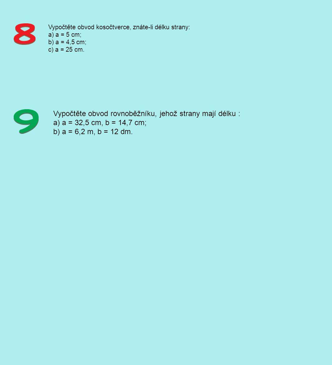 Vypočtěte obvod rovnoběžníku, jehož strany mají délku :