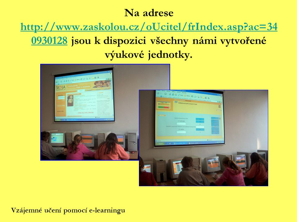 Na adrese http://www. zaskolou. cz/oUcitel/frIndex. asp