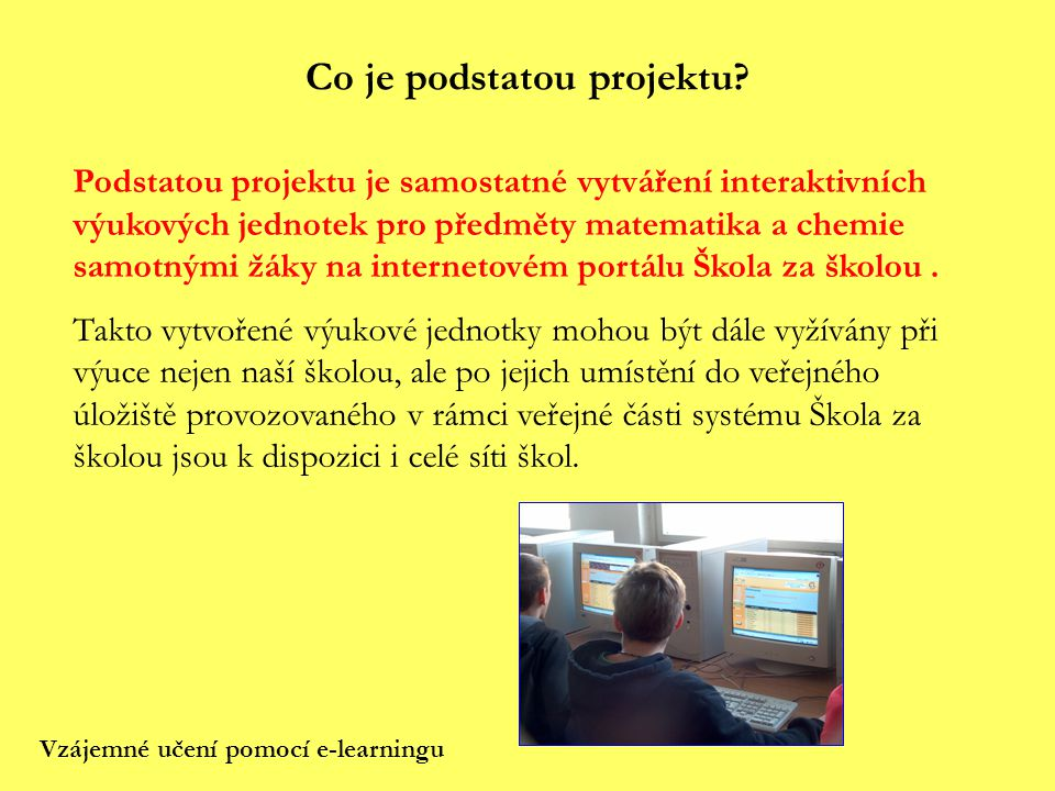 Co je podstatou projektu