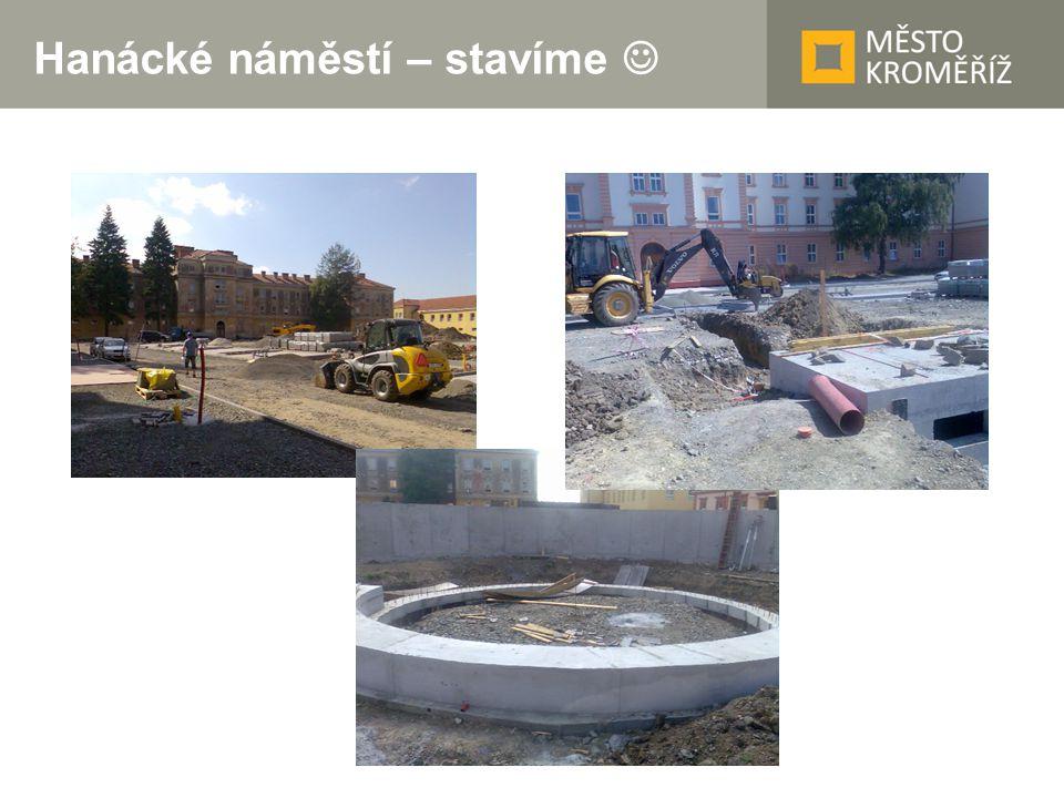 Hanácké náměstí – stavíme 