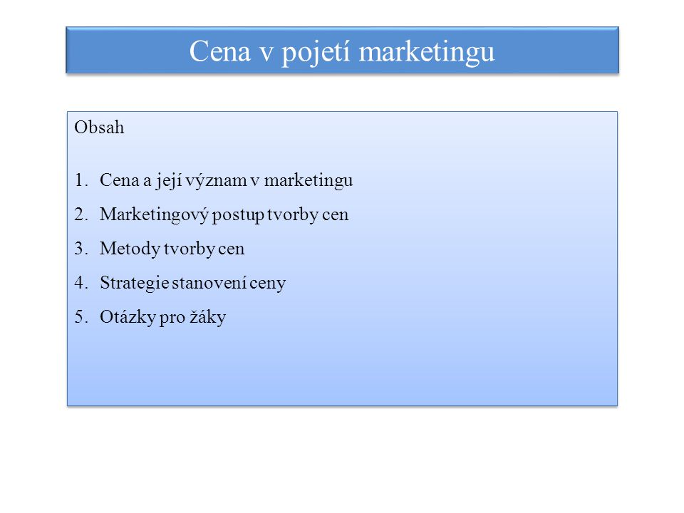 Cena v pojetí marketingu