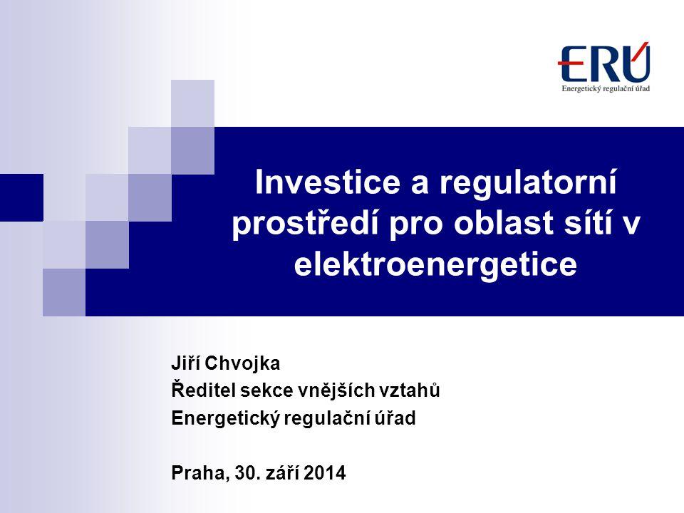 Investice a regulatorní prostředí pro oblast sítí v elektroenergetice
