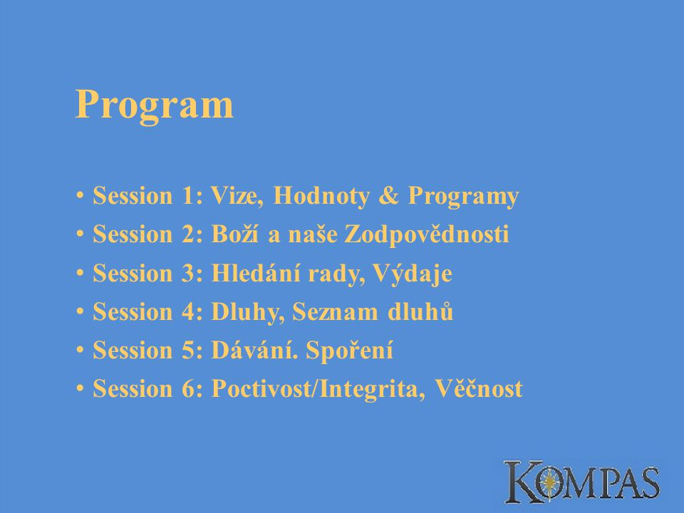 Program Session 1: Vize, Hodnoty & Programy