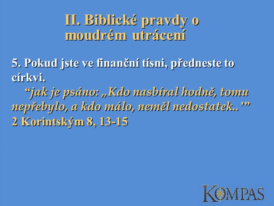 II. Biblické pravdy o moudrém utrácení