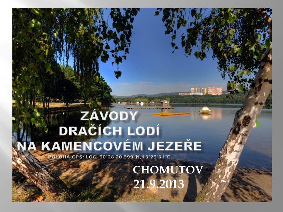 Závody dračích lodí na Kamencovém jezeře Poloha GPS: Loc: 50°28′20