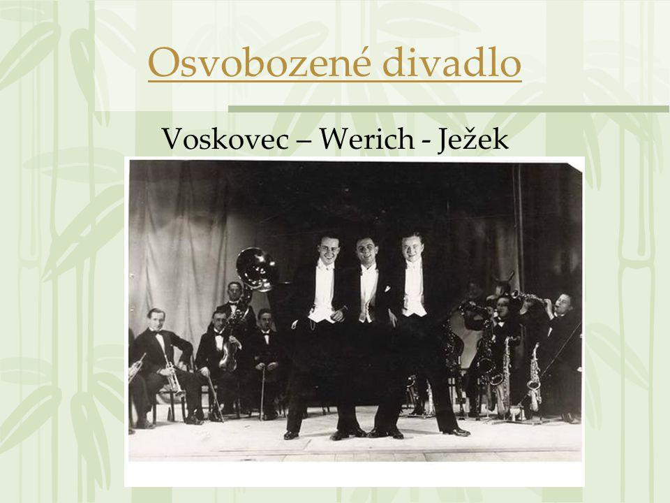Voskovec – Werich - Ježek