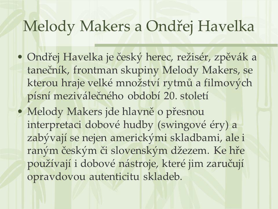 Melody Makers a Ondřej Havelka