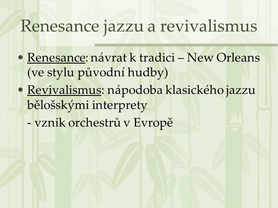 Renesance jazzu a revivalismus
