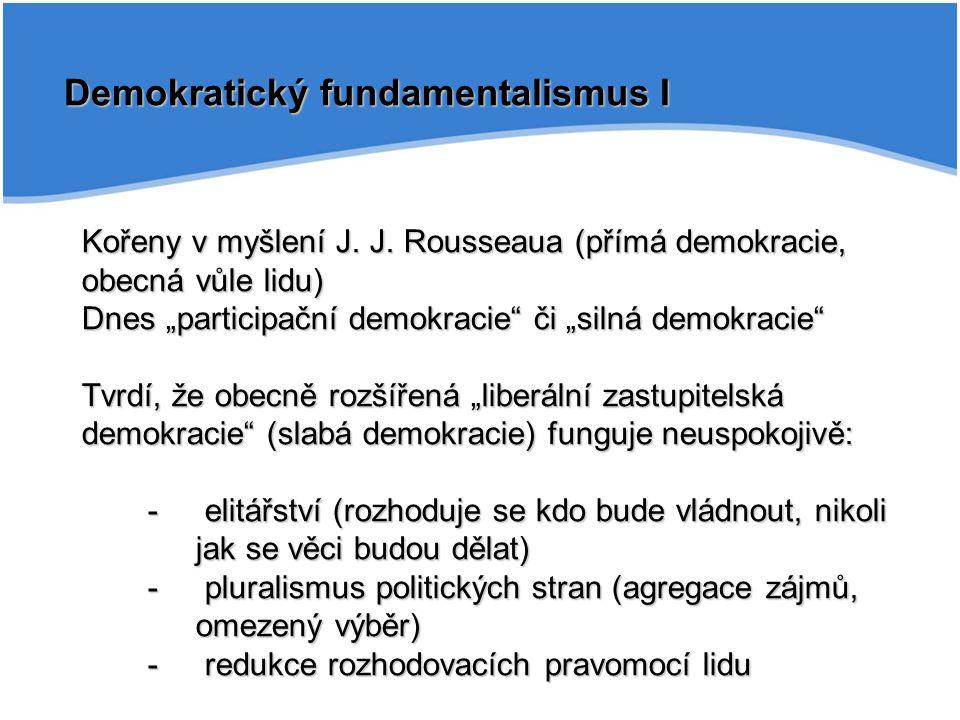 Demokratický fundamentalismus I