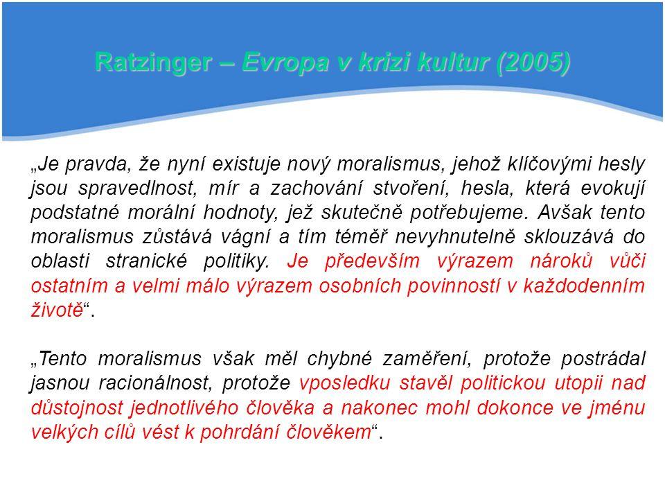 Ratzinger – Evropa v krizi kultur (2005)