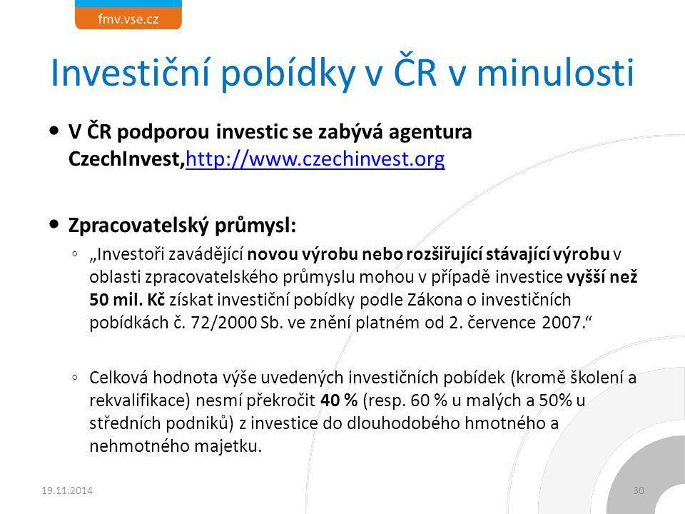 Investiční pobídky v ČR v minulosti