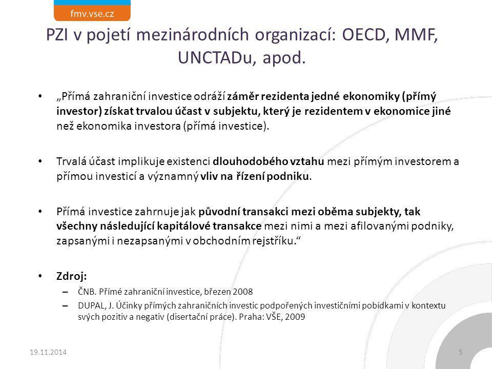 PZI v pojetí mezinárodních organizací: OECD, MMF, UNCTADu, apod.