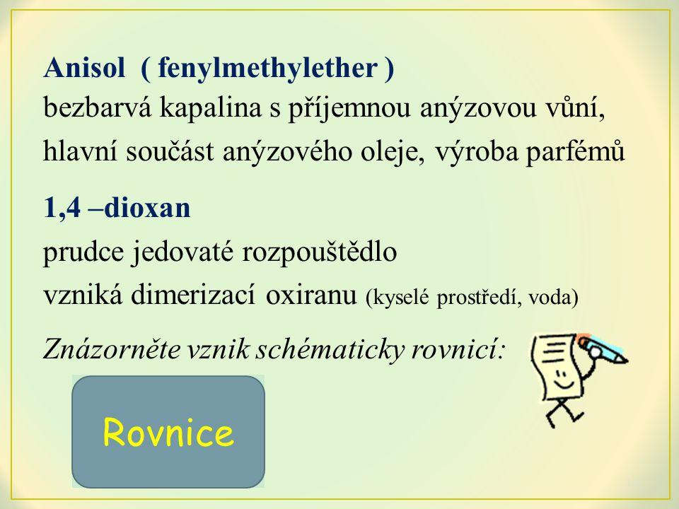Rovnice Anisol ( fenylmethylether )