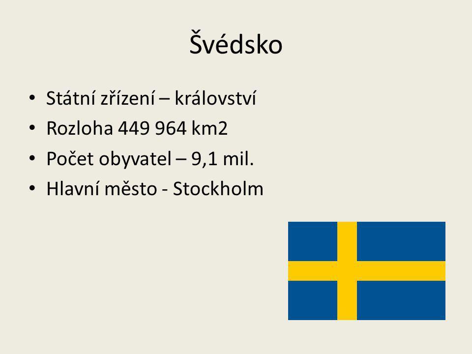 Švédsko Státní zřízení – království Rozloha 449 964 km2