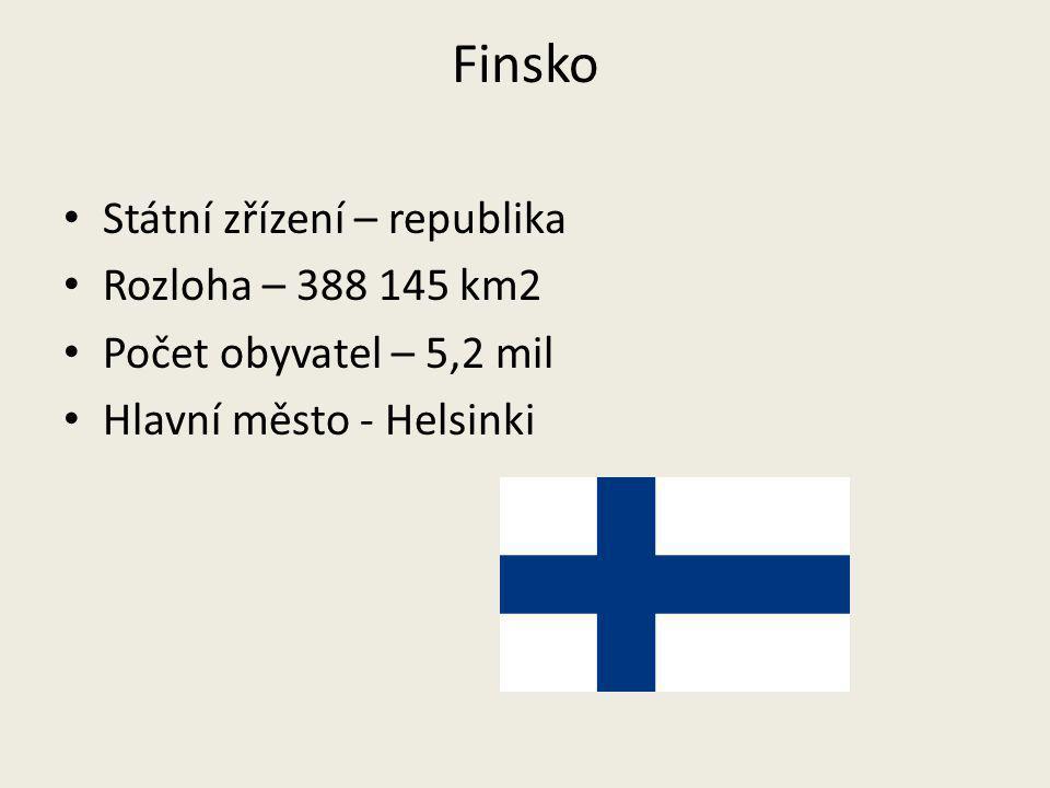 Finsko Státní zřízení – republika Rozloha – 388 145 km2