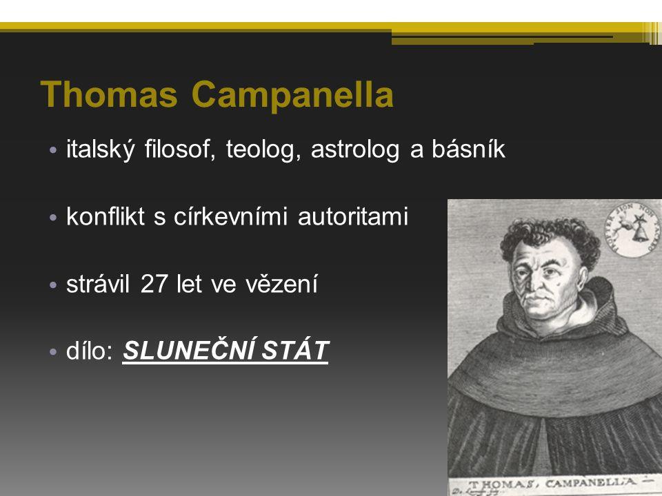 Thomas Campanella italský filosof, teolog, astrolog a básník