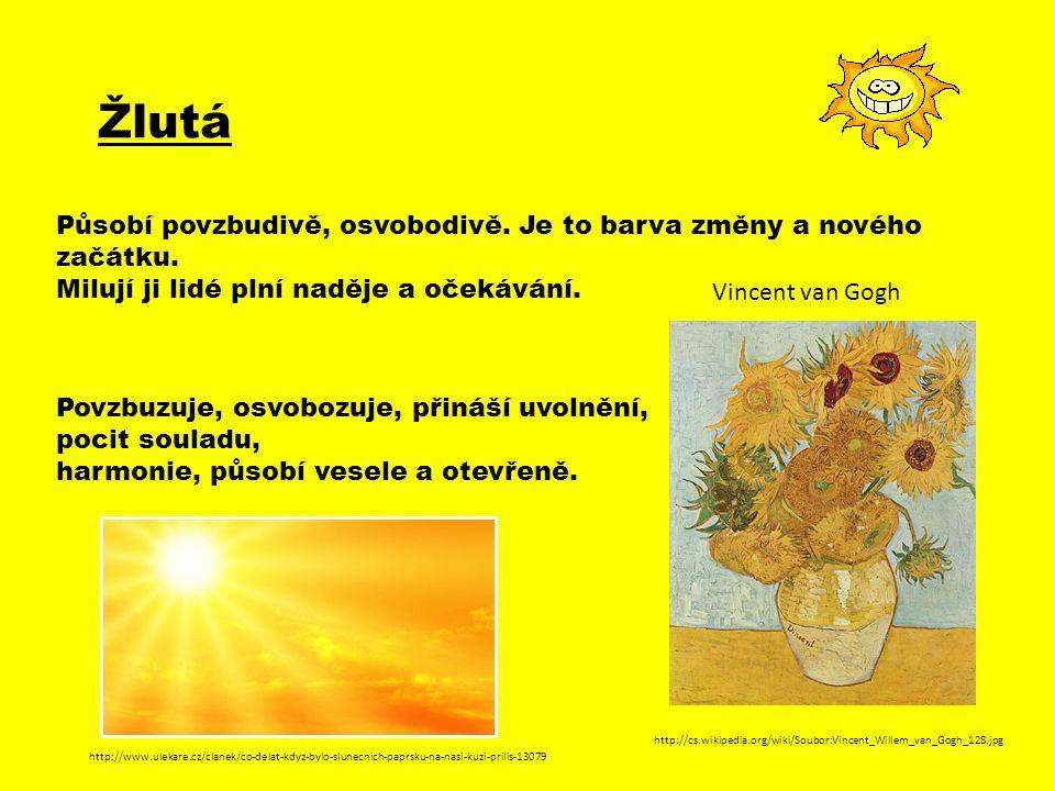 Žlutá Působí povzbudivě, osvobodivě. Je to barva změny a nového