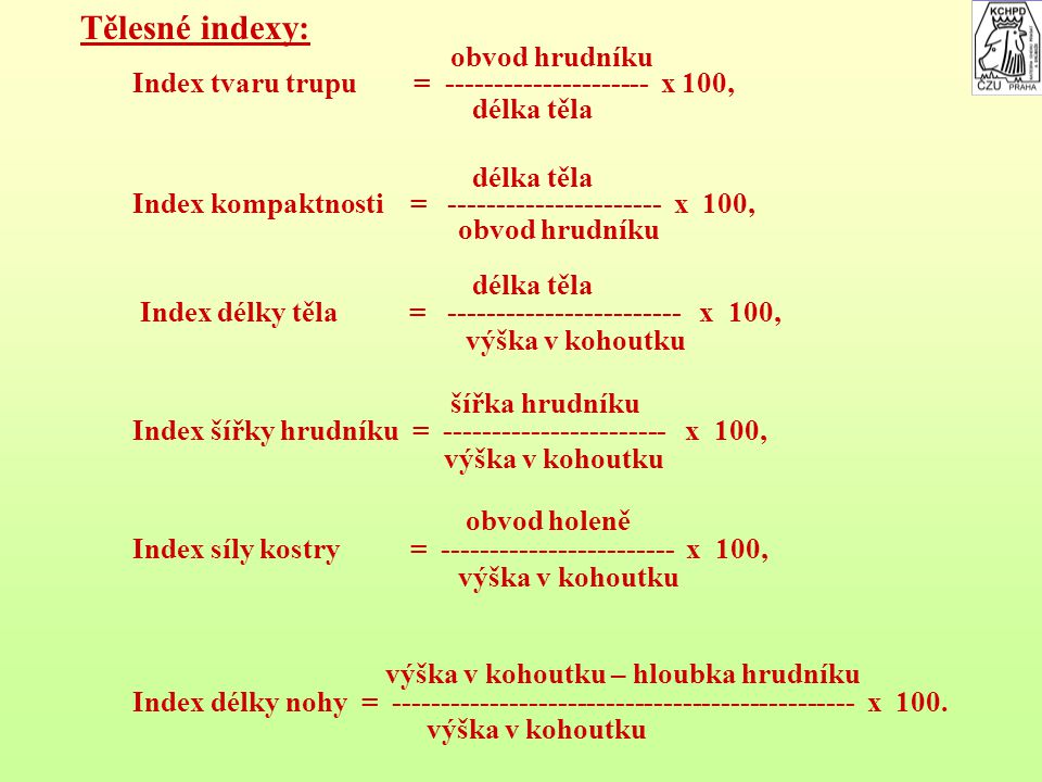 Tělesné indexy: obvod hrudníku