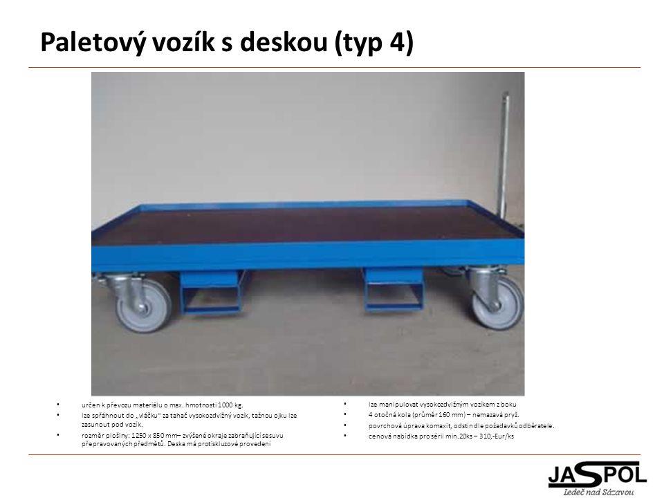 Paletový vozík s deskou (typ 4)