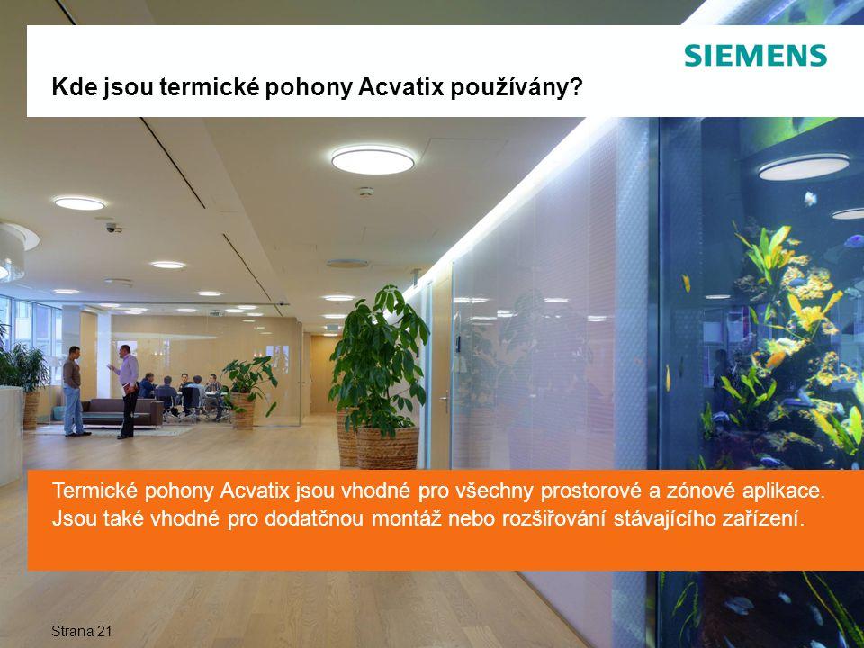 Kde jsou termické pohony Acvatix používány