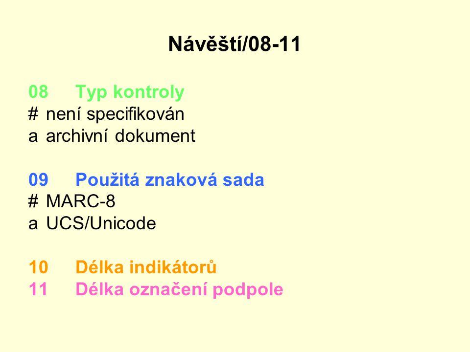 Návěští/08-11 08 Typ kontroly # není specifikován a archivní dokument