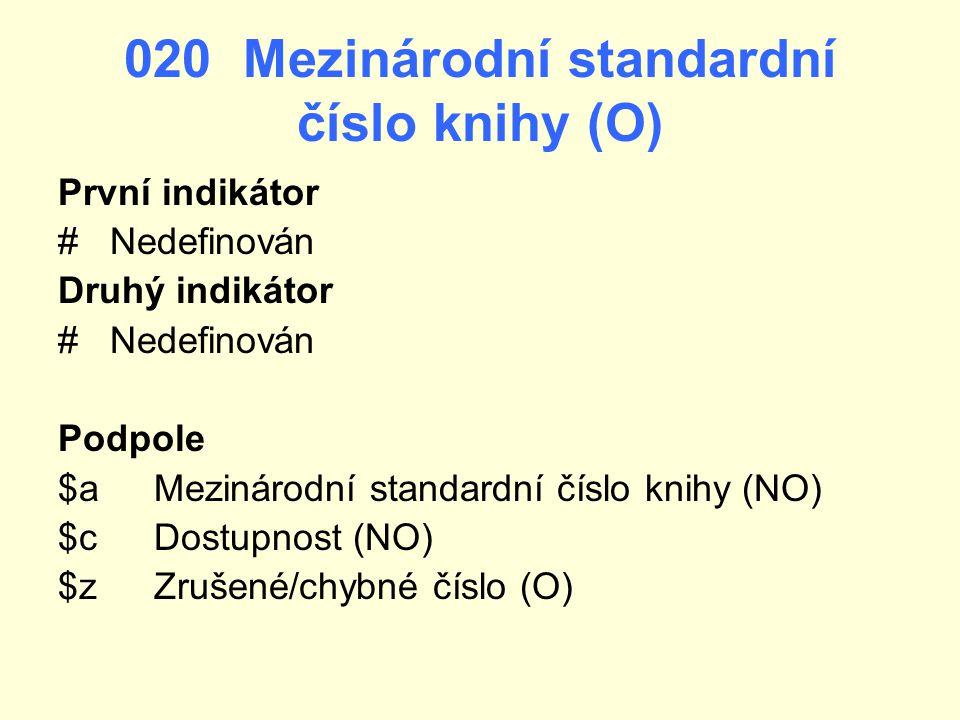 020 Mezinárodní standardní číslo knihy (O)