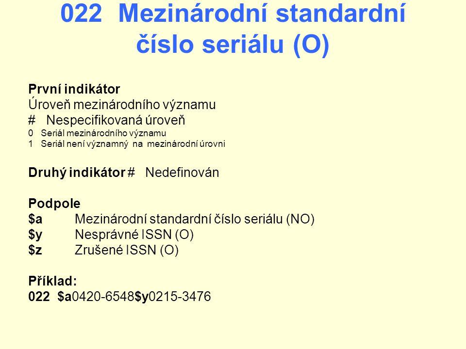 022 Mezinárodní standardní číslo seriálu (O)