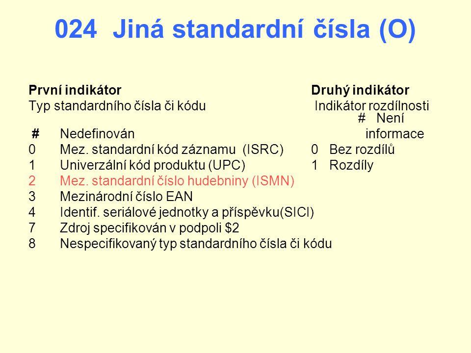024 Jiná standardní čísla (O)
