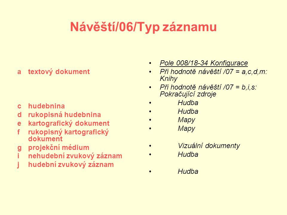 Návěští/06/Typ záznamu a textový dokument c hudebnina
