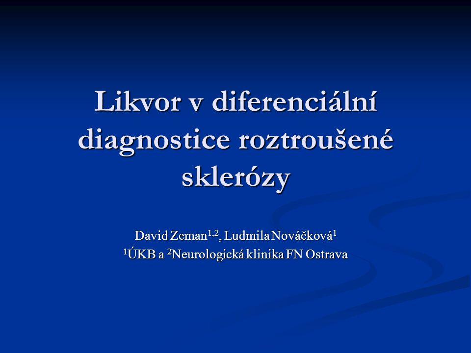 Likvor v diferenciální diagnostice roztroušené sklerózy