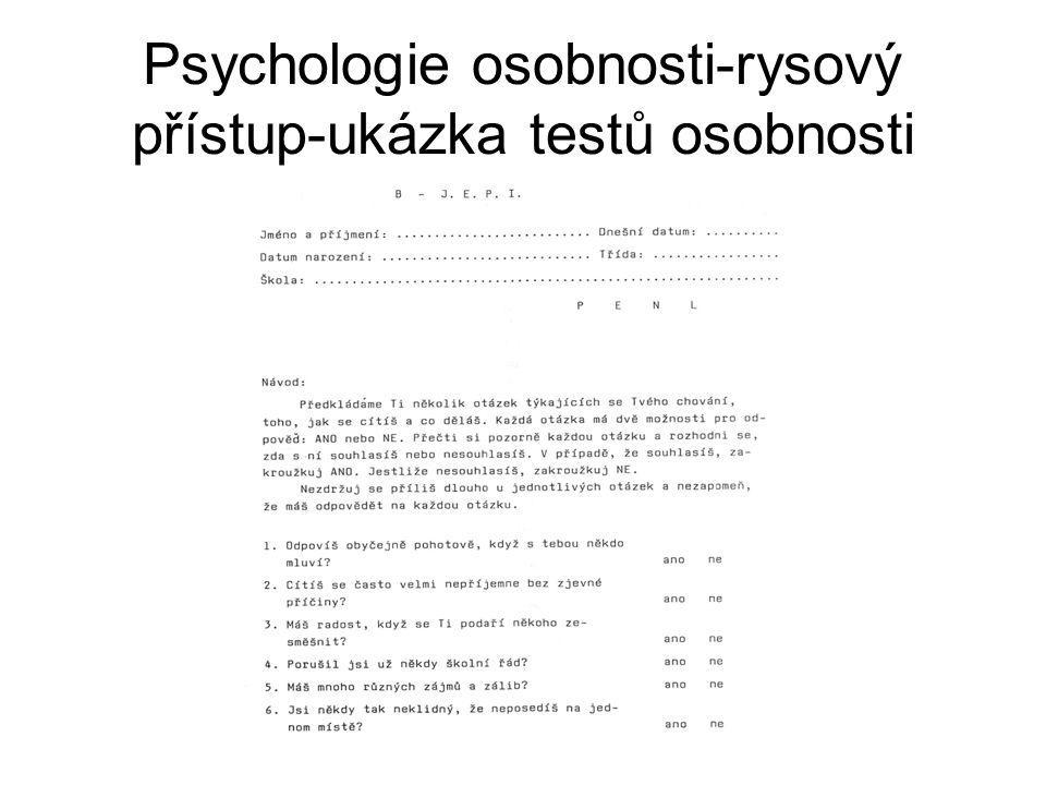 Psychologie osobnosti-rysový přístup-ukázka testů osobnosti