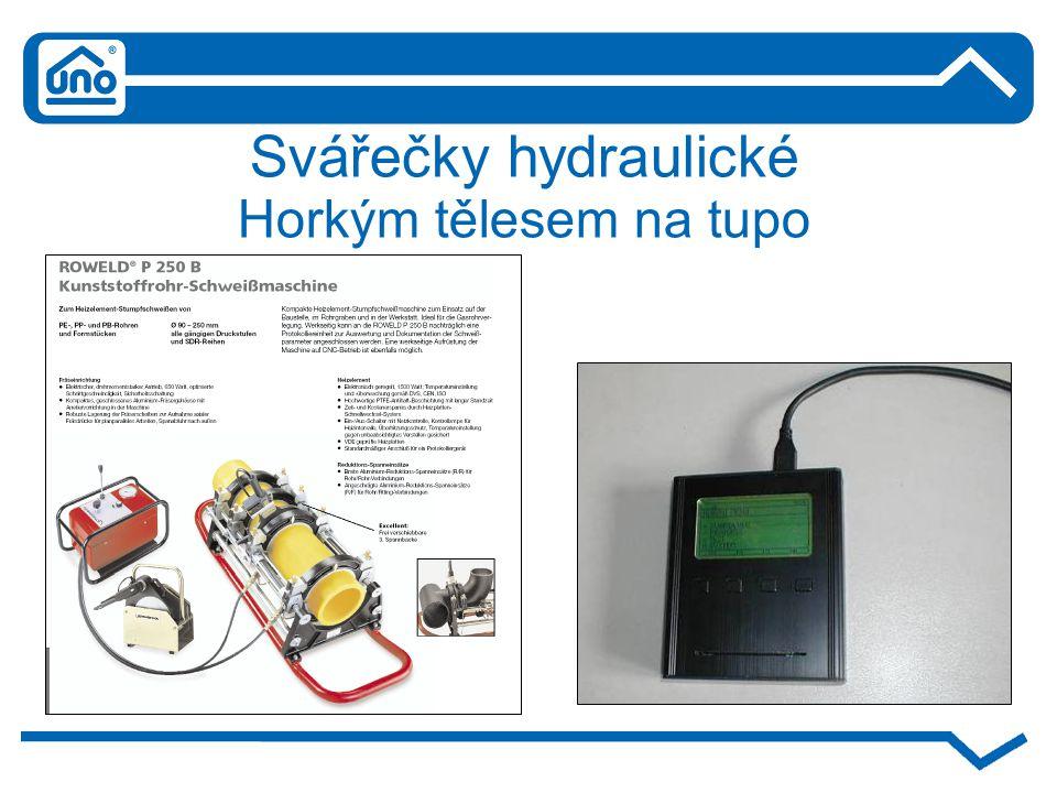 Svářečky hydraulické Horkým tělesem na tupo